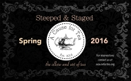 Steeped & Staged...the allure and art of tea, be our guest in 2016